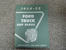 1954 & 1955 Ford F Series F100 F250 F350 Truck Shop Service Repair Manual
