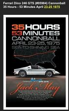 Ferrari Dino 246GT Cannonball 35 Hrs-53 Min 1975 FREE SHIPPING IN USA Car Poster