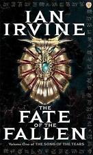 The Fate of the Fallen by Ian Irvine (Paperback, 2007)