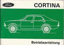 FORD CORTINA Betriebsanleitung 1973 Bedienungsanleitung MK3 Handbuch Bordbuch BA