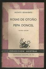 Jacinto Benavente Book Rosas De Otoño / Pepa Doncel 1958