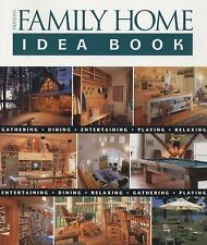 Taunton Home Idea Bks.: Taunton's Family Home Idea Book by Julie Stillman and...