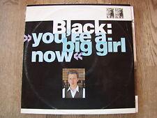 "Black-You 're a Big Girl Now-maxi 12"""