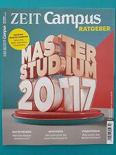 Die Zeit Campus-Ratgeber Nr.2   2017  ungelesen absolut TOP 1A