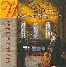 Talbot, John Michael : Worship & Bow Down CD