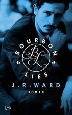 Bourbon Lies von J. R. Ward (2017, Taschenbuch)