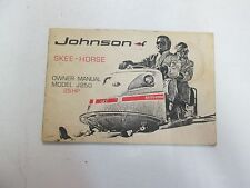 1970 Johnson Skee Horse Model J250 25 HP Owners Manual MINOR STAINS FACTORY