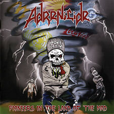 Adrenicide - Pioneers In The Land Of The Mad  UK Thrash