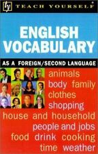 Teach Yourself English Vocabulary : As a Foreign/Second Language, Hunt, Martin,