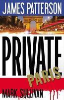 Private Paris by Patterson, James