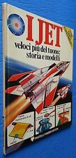 Aviation jets FAST More of Thunder history and models Fabbri Editori the ° and 1976
