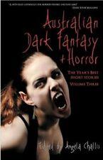 Australian Dark Fantasy and Horror Volume Three by Challis, Angela New,,
