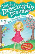 Very Good, 2: The Diamond Tiara (Dressing-Up Dreams), Oldfield, Jenny, Book