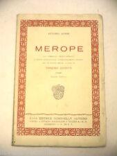 MEROPE Vittorio Alfieri Pasquale Leonetti Rondinella 1934 libro di teatro