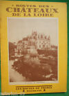 ROUTES DES CHATEAUX DE LA LOIRE G.MONMARCH 1931 ROUTES DE FRANCE HACHETTE