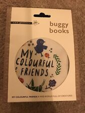 My Colourful Friends Soft Baby Buggy Book