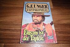 G.F. UNGER WILDWEST -- EINSAM ist der TAPFERE // Bastei-Western Taschenbuch 1988