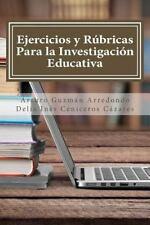 Ejercicios y Rúbricas para la Investigación Educativa by Arturo Guzmán...