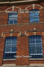 Criminal Law: An Outline, Good Condition Book, Tamblyn, Nathan, ISBN 97815088995