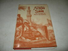 Armies in the Sand : The Struggle for Mecca and Medina by John Sabini (1981, Har