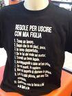 T-SHIRT-MAGLIA.MAGLIETTA NERA UOMO 10 REGOLE PER USCIRE CON MIA FIGLIA happiness