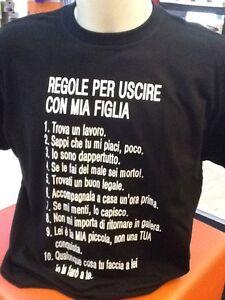 T-SHIRT MAGLIA 10 REGOLE X USCIRE CON MIA FIGLIA - FESTA DEL PAPA' - DIVERTENTE