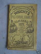 Original 1877 Booklet Wrights Pictorial Family Almanac