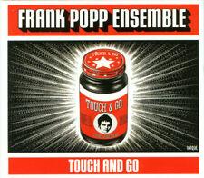 Frank Popp Ensemble – Touch And Go / CD VG 2005