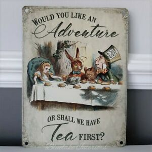 Would You Like An Adventure Or Tea First Alice In Wonderland Metal Wall Sign