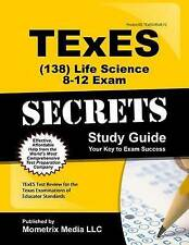 TExES Life Science 8-12 (138) Secrets Study Guide: TExES Test Review for the Tex