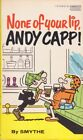 Smythe: None of Your Lip, Andy Capp! Gold Medal [1977], reprint. 888889