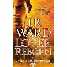 The Black Dagger Brotherhood #10: Lover Reborn by J. R. Ward (2012, MM PB)