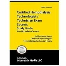 CERTIFIED HEMODIALYSIS TECHNOLOGIST/TECHNICIAN EXAM SECRETS - NEW BOOK