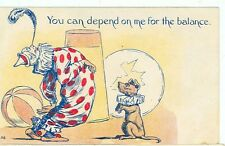 CLOWN-YOU CAN DEPEND ON ME FOR THE BALANCE-CIRCUS CLOWN/DOG-PRE20(CLOWN-47)