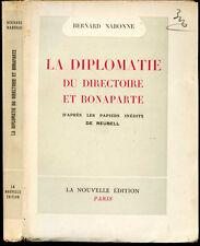 1er Empire-Bernard Nabonne : LA DIPLOMATIE DU DIRECTOIRE et BONAPARTE - Reubell