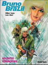 Bruno Brazil #7: Akashitos Vermachtnis by Vance & Albert PB Carlsen Comics 1988