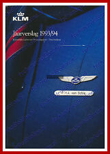 ANNUAL REPORT - KLM ROYAL DUTCH AIRLINES 1993-1994 - DUTCH