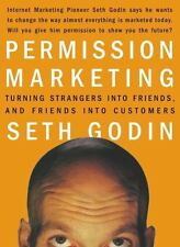 Permission Marketing: Strangers into Friends into C... by Godin, Seth 0684856360