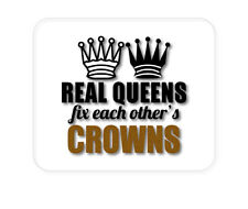 CUSTOM Mouse Pad 1/4 - Real Queens Fix Each Other's Crowns