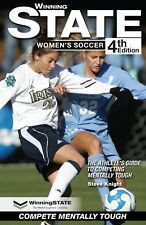WINNING STATE Women's Soccer Mental Toughness Book - 4th Edition