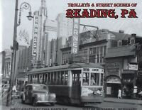Trolleys & Street Scenes of READING, PENNSYLVANIA -- (LAST NEW BOOK 2018)