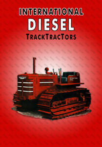 International Diesel TrackTractors - Poster (A3)