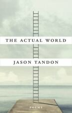 The Actual World by Tandon, Jason