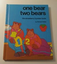 One Bear, Two Bears : The Strawberry Number Book by Hefter, Richard