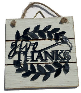 New. Give Thanks. Wooden And Metal Decor, Wall Sign, Home, Office, House, Gift.