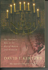 The Unholy War: The Vatican's Role in the Rise of Modern Anti-semitism. PB 2003