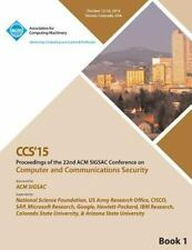 CCS 15 22nd ACM Conference on Computer and Communication Security Vol1 by Ccs...