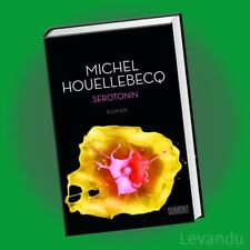 SEROTONIN | MICHEL HOUELLEBECQ | Roman (Gebundene Ausgabe) - NEU
