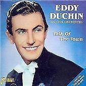 Eddy Duchin - Talk of the Town (2004)