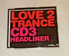 Love 2 Trance CD 3 - Headliner (2003 Moonshine Music MM 80211-2) Used CD